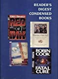 img - for Fatal Cure/The Wrong House/Red Ink/Having Our Say (Reader's Digest Condensed Books, Volume 4: 1994) book / textbook / text book