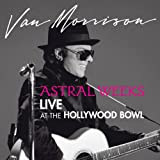 Astral Weeks: Live at the Hollywood Bowl [Vinyl LP]von &#34;Van Morrison&#34;