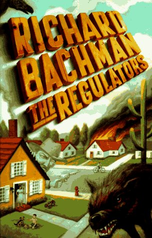 The Regulators, STEPHEN KING, RICHARD BACHMAN