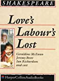img - for Love's Labour's Lost: Performed by Derek Jacobi, Geraldine McEwan & Cast book / textbook / text book