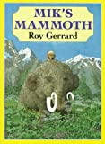 Mik's Mammoth (A Sunburst Book)