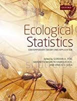 Ecological Statistics: Contemporary theory and application Front Cover
