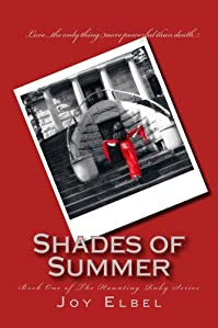 (FREE on 1/29) Shades Of Summer by Joy Elbel - http://eBooksHabit.com