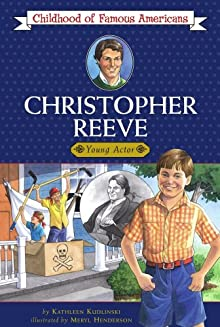Christopher Reeve (Childhood Of Famous Americans)