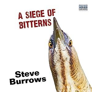 A Siege of Bitterns Audiobook
