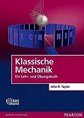 Klassische Mechanik: Ein Lehr- und Übungsbuch (Pearson Studium - Physik) (German Edition)