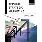 Applied Strategic Marketing ~ David Lane