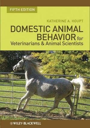 Domestic Animal Behavior for Veterinarians and Animal...