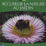 echange, troc Nicolas Macaire - Accueillir la nature au jardin