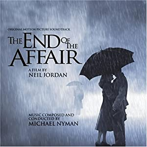 The End of the Affair: Original Motion Picture Soundtrack (1999 Film)