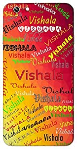 Vishala (Popular Girl Name) Name & Sign Printed All over customize & Personalized!! Protective back cover for your Smart Phone : Moto E-2 ( 2nd Gen )