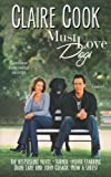 Must Love Dogs: (Book 1) (English Edition)
