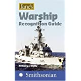"Jane's Warship Recognition Guide 4e (Jane's Warships Recognition Guide)von ""Anthony J. Watts"""