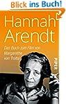 Hannah Arendt: Ihr Denken ver�nderte...