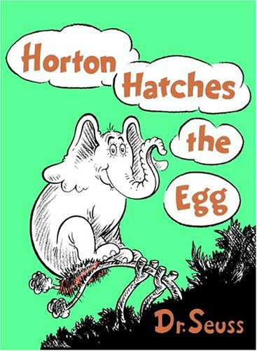 Horton Hatches the Egg (Classic Seuss) (Hardcover)
