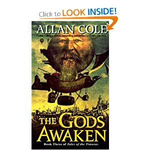 The Gods Awaken (Tales of the Timuras, No.3) by Allan Cole