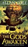 The Gods Awaken (Tales of the Timuras, No.3) (0345401816) by Cole, Allan