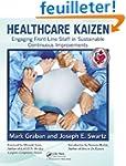 Healthcare Kaizen: Engaging Front-Lin...