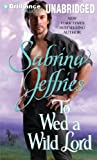 To Wed a Wild Lord (Hellions of Halstead Hall Series)