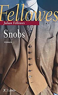Snobs par Julian Fellowes