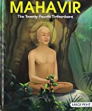 Mahavir: The Twenty-Fourth Tirthankara