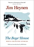 Boys House: New & Selected Stories