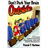 Don't Park Your Brain Outside: A Practical Guide to Improving Shareholder Value With Smart Management