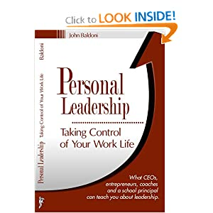 Personal Leadership : Taking Control of Your Work Life