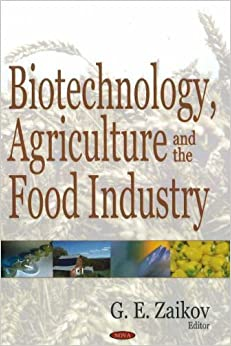 biotechnology in agriculture and food industry Biotechnology's impact on food ingredients  agriculture, food research and industry cell cultures for research understanding what controls the cell cycle.