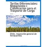 Tarifas Diferenciales: Reglamento i Clasificacion para el Trasporte de Carga ...