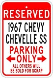 1967 67 CHEVY CHEVELLE SS Aluminum Parking Sign - 12 x 18 Inches