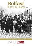 Belfast: Frame by Frame