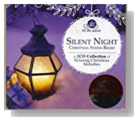 Silent Night - Christmas Stress Relief - A 2 CD Collection of Relaxing Christmas Melodies
