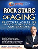 Rock Stars of Aging