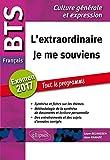 L'Extraordinaire Je Me Souviens BTS Français Examen 2017 Tout le Programme...