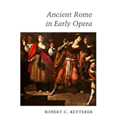 Ancient Rome in Early Opera