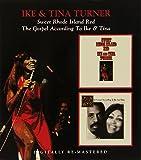 The Gospel According To Ike & Tina - Sweet Rhode Island Red