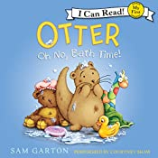 Otter: Oh No, Bath Time! | Sam Garton