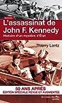 L'assassinat de John F. Kennedy: Hist...
