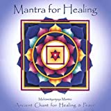 Mantra For Healing--Ancient Chant For Healing & Peace