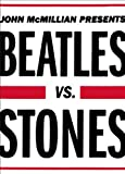 "John McMillian, ""Beatles vs. Stones"" (Simon and Schuster, 2013)"