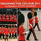 echange, troc Compilation - Scots Guards Trooping The Colour 2011