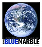 img - for The Blue Marble: How a Photograph Revealed Earth's Fragile Beauty (Captured World History) book / textbook / text book