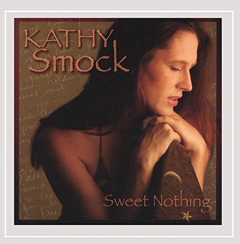 Kathy Smock - Sweet Nothing
