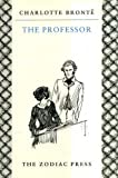 The Professor (Zodiac) (0701129999) by Charlotte Bronte
