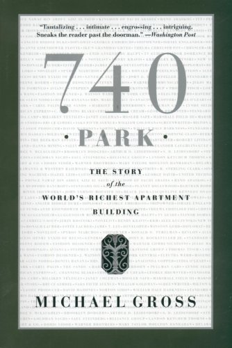 740 Park: The Story of the World's Richest Apartment
