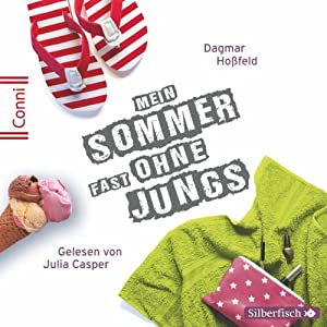 Mein Sommer fast ohne Jungs (Conni 15 - 2) Hörbuch