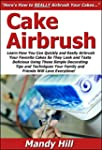 Cake Airbrush: Learn How You Can Quic...
