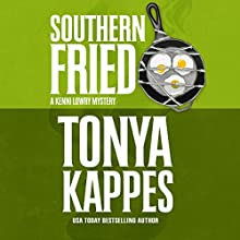 Southern Fried Audiobook by Tonya Kappes Narrated by Hillary Huber