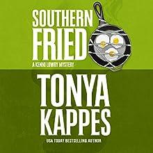 Southern Fried | Livre audio Auteur(s) : Tonya Kappes Narrateur(s) : Hillary Huber